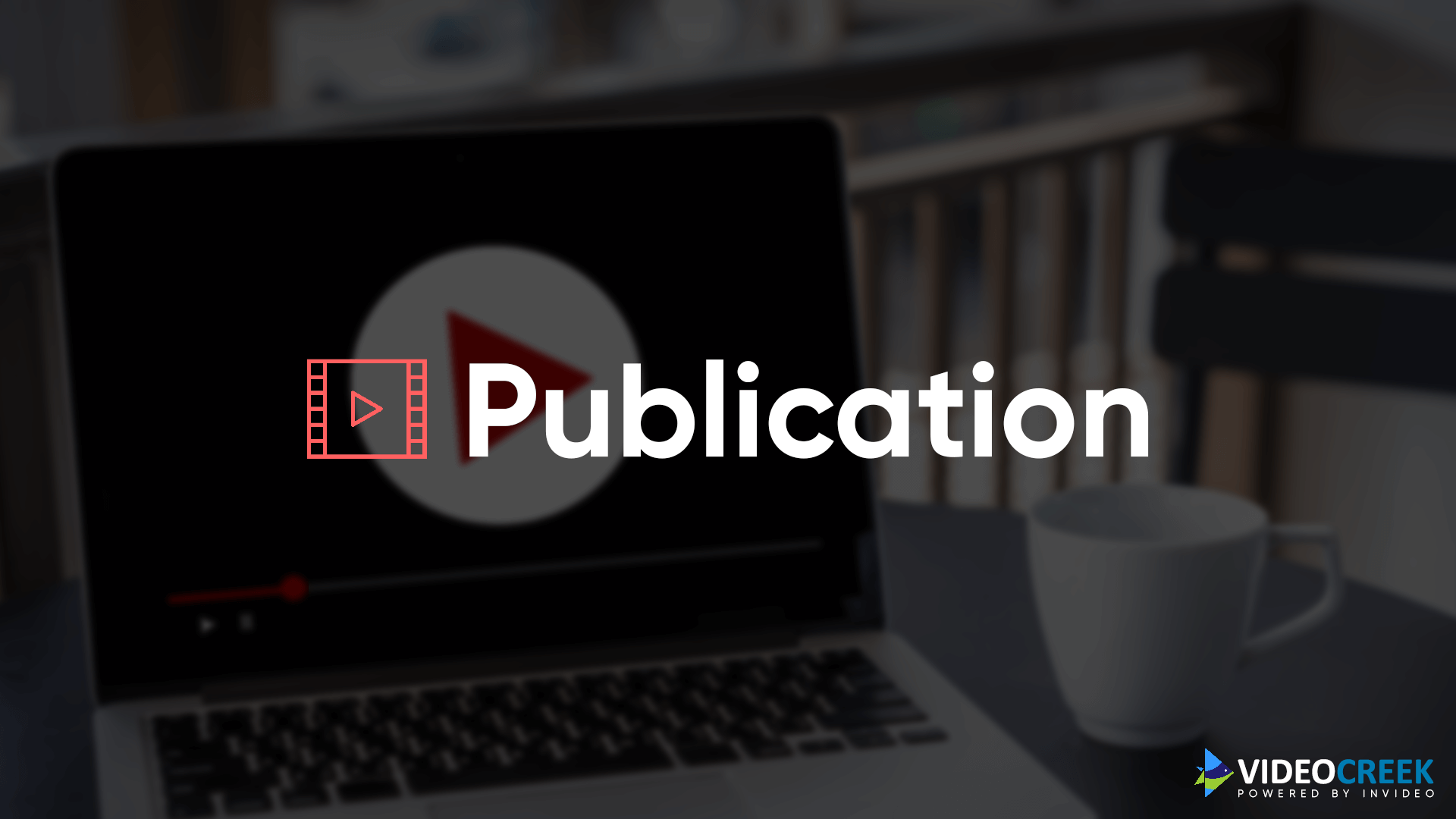 Video Publication